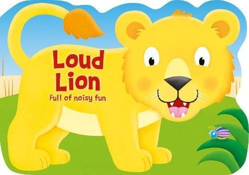 Loud Lion: Board Book